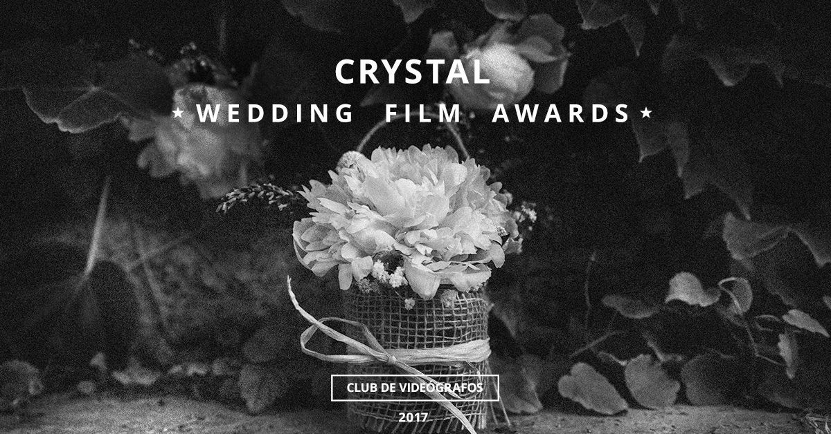 Crystal concurso de vídeos de bodas 2017