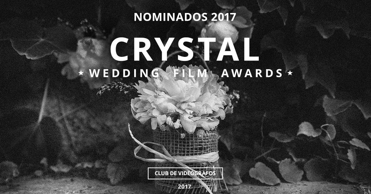 concurso internacional de videos de bodas Crystal 2017 nominados