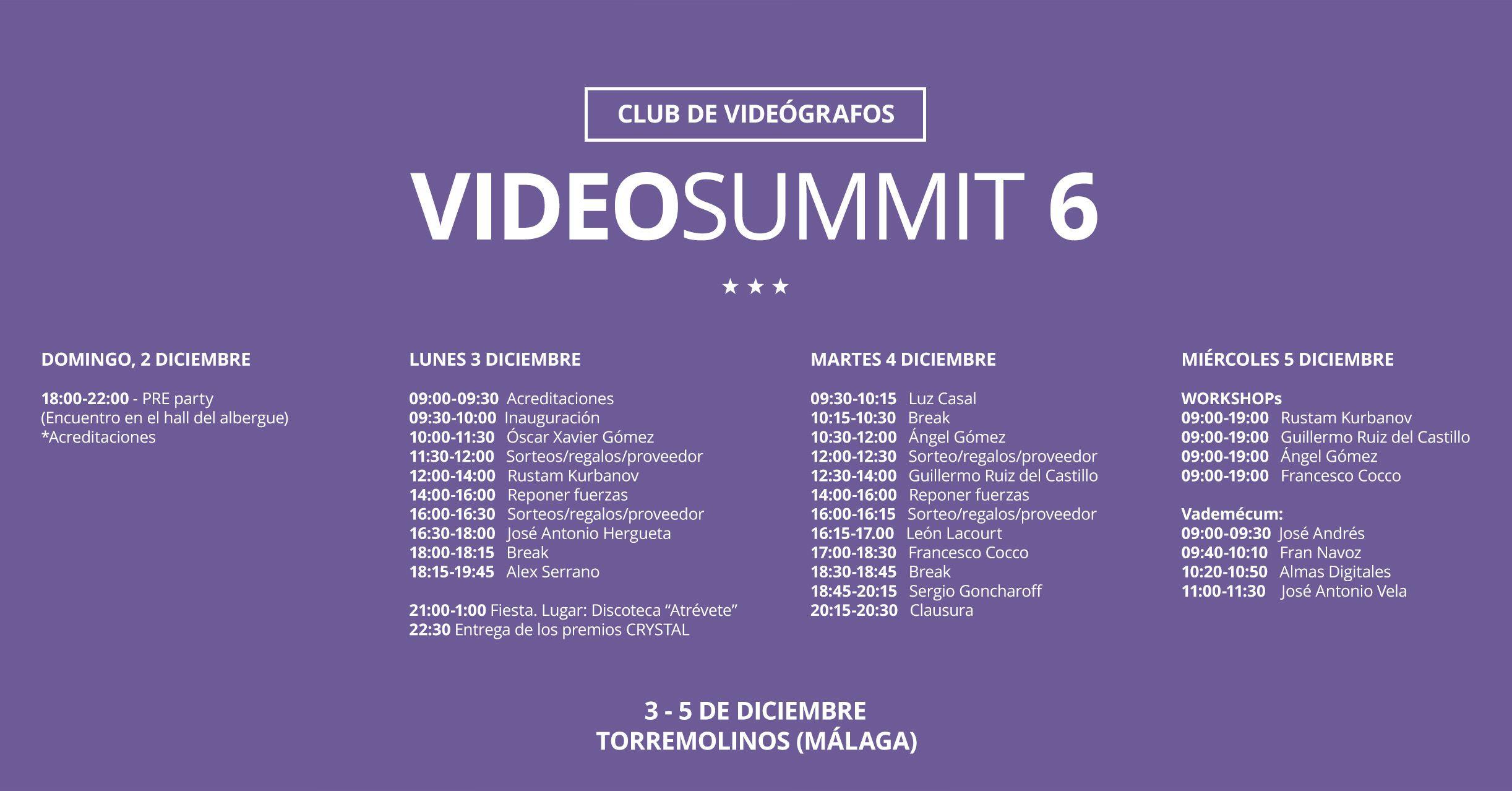 Horario de VideoSUMMIT 6