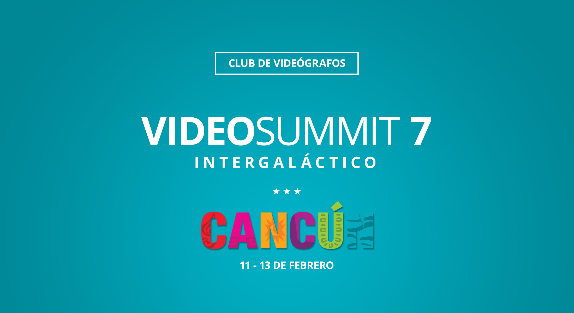 VideoSUMMIT 7 Cancún